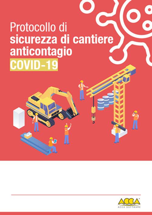 Protocollo di sicurezza cantiere anticontagio COVID-19