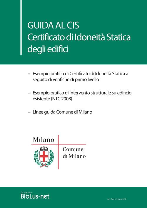 Guida CIS (Certificato Idoneità Statica) Milano