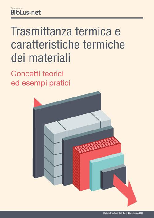 Trasmittanza termica e caratteristiche termiche dei materiali